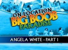 On Location Bigger than standard Boob Paradise: Angela White Part 1
