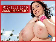 Jackumentary: Michelle Bond